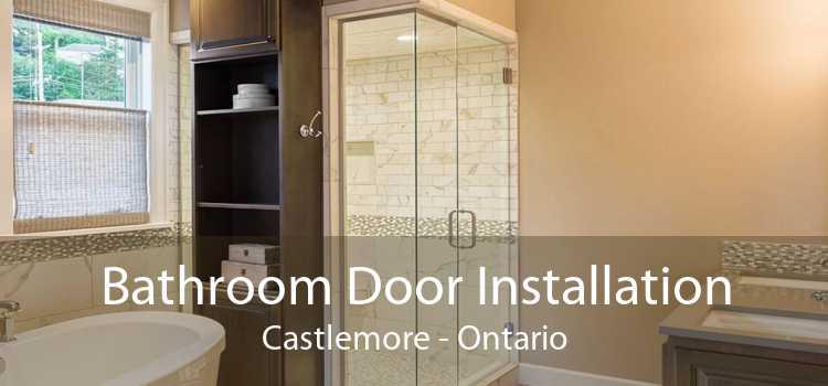 Bathroom Door Installation Castlemore - Ontario