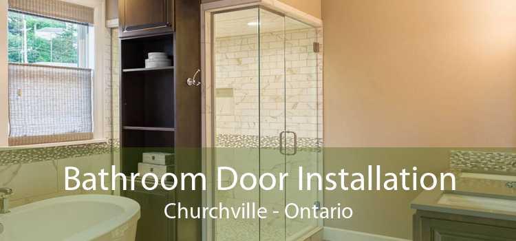 Bathroom Door Installation Churchville - Ontario