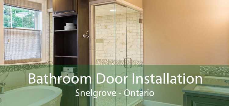 Bathroom Door Installation Snelgrove - Ontario