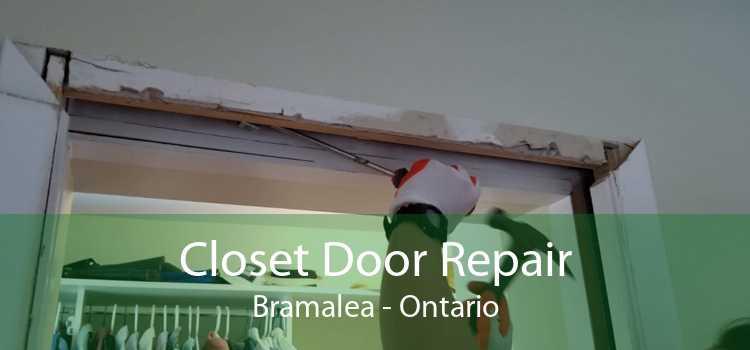 Closet Door Repair Bramalea - Ontario