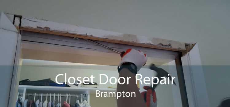 Closet Door Repair Brampton