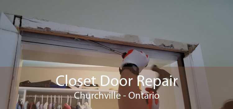 Closet Door Repair Churchville - Ontario