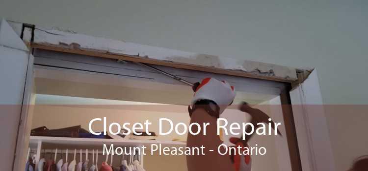 Closet Door Repair Mount Pleasant - Ontario
