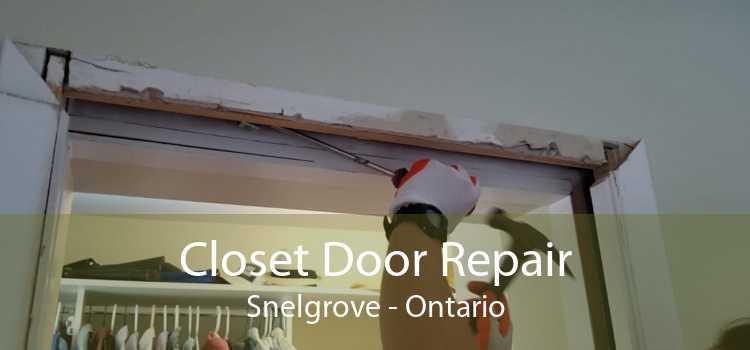 Closet Door Repair Snelgrove - Ontario
