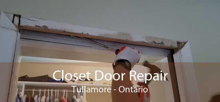 Closet Door Repair Tullamore - Ontario