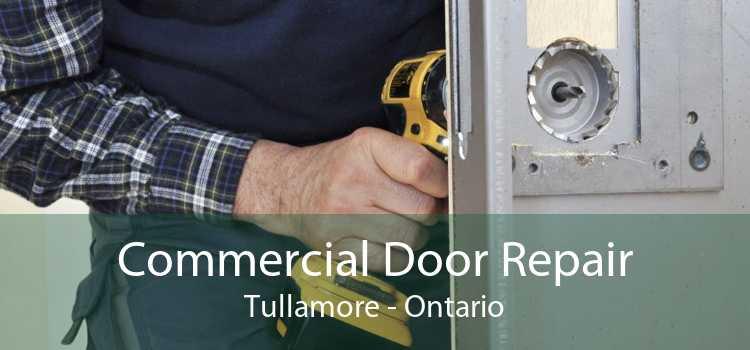 Commercial Door Repair Tullamore - Ontario