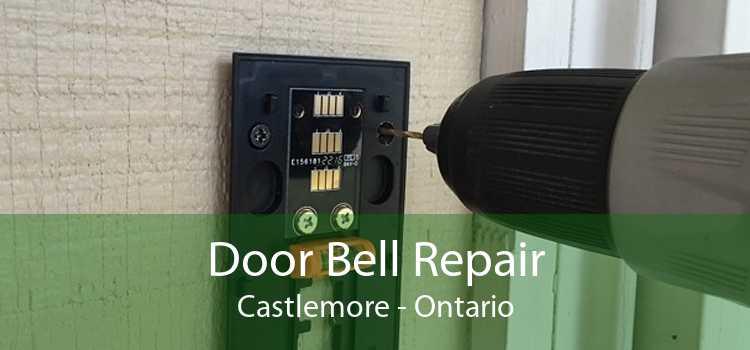 Door Bell Repair Castlemore - Ontario