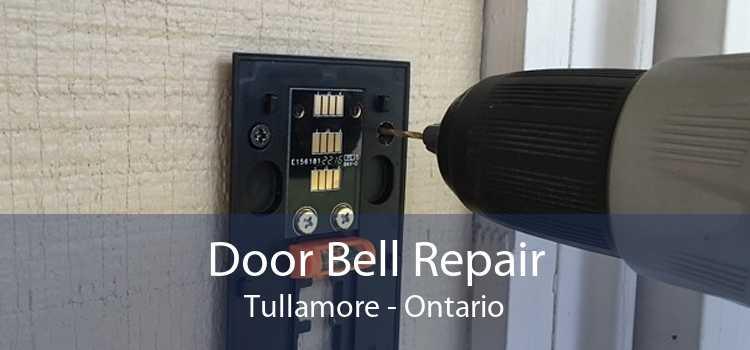 Door Bell Repair Tullamore - Ontario