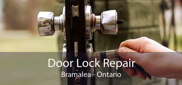 Door Lock Repair Bramalea - Ontario