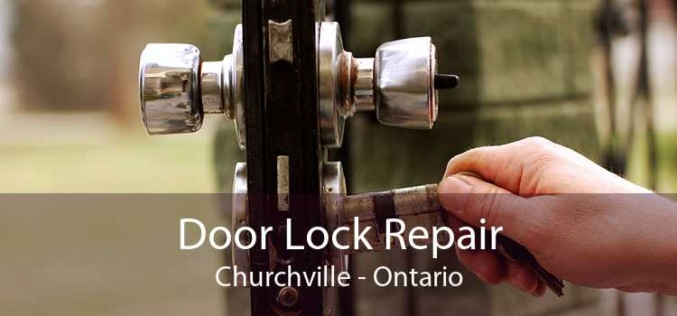 Door Lock Repair Churchville - Ontario