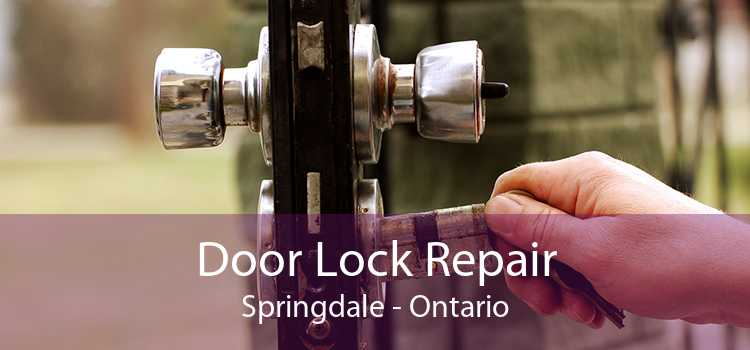 Door Lock Repair Springdale - Ontario
