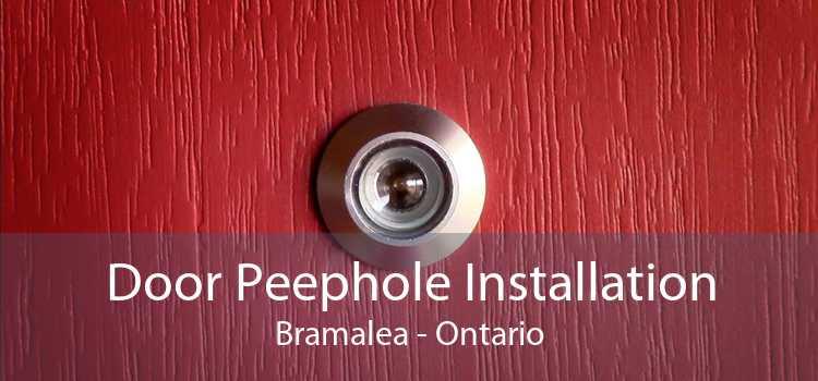 Door Peephole Installation Bramalea - Ontario