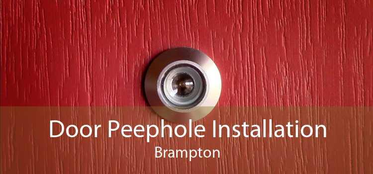 Door Peephole Installation Brampton