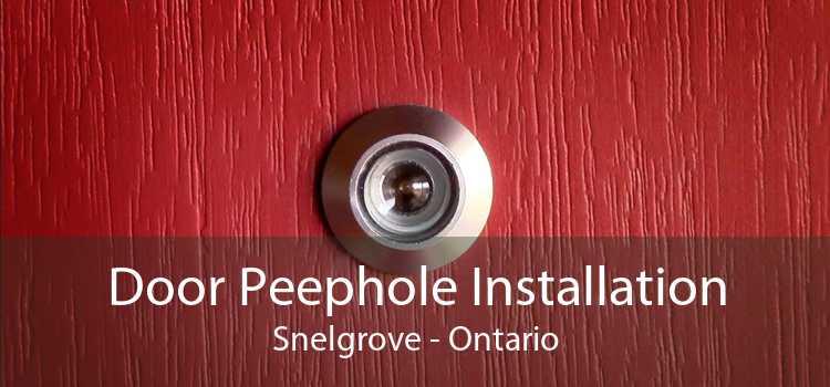 Door Peephole Installation Snelgrove - Ontario