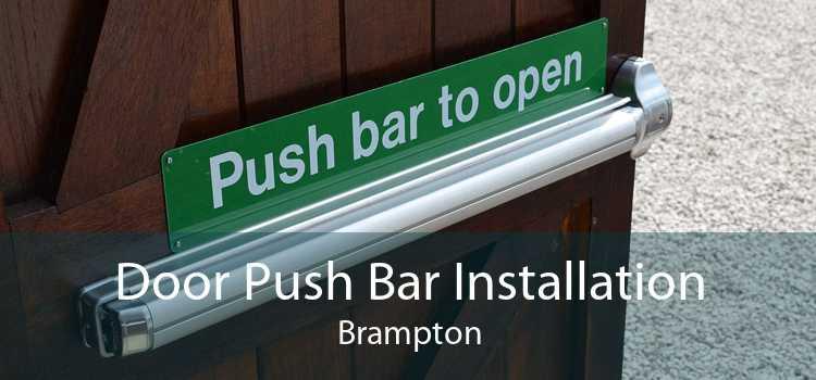 Door Push Bar Installation Brampton