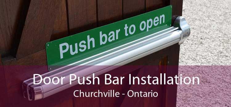 Door Push Bar Installation Churchville - Ontario