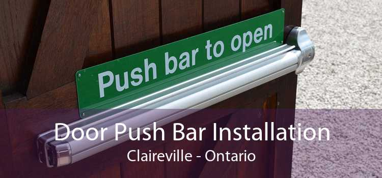 Door Push Bar Installation Claireville - Ontario