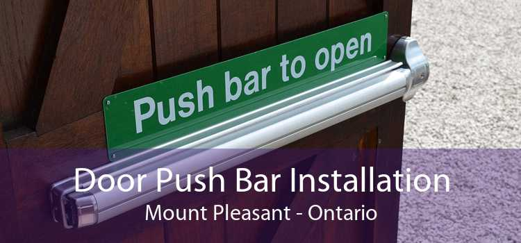 Door Push Bar Installation Mount Pleasant - Ontario