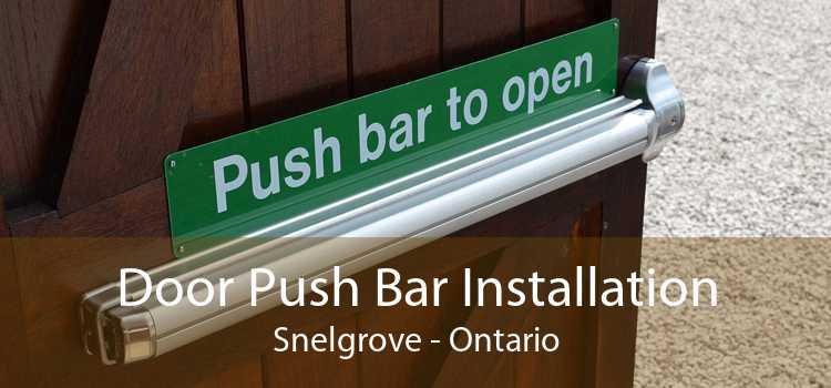 Door Push Bar Installation Snelgrove - Ontario
