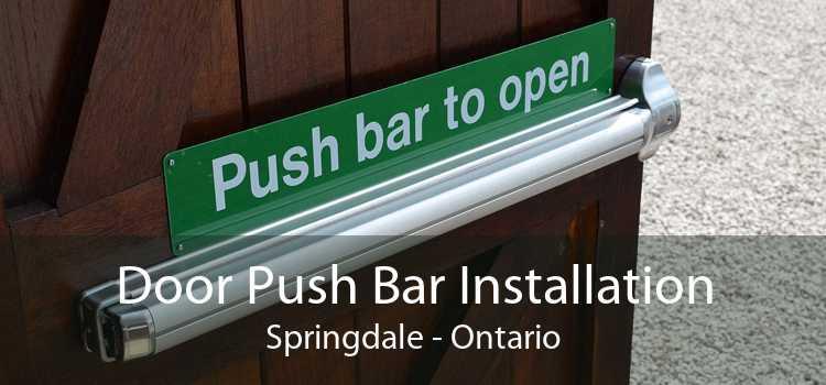 Door Push Bar Installation Springdale - Ontario