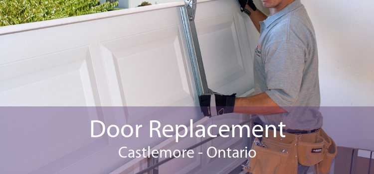 Door Replacement Castlemore - Ontario