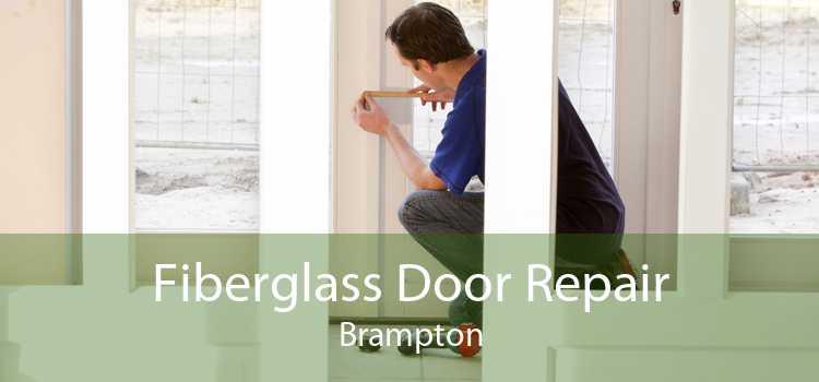 Fiberglass Door Repair Brampton