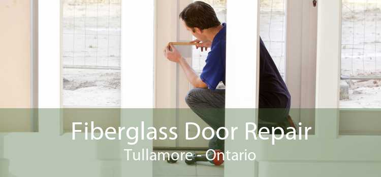 Fiberglass Door Repair Tullamore - Ontario