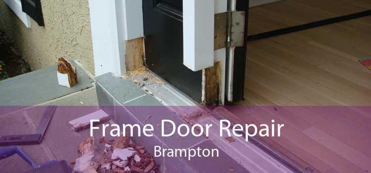 Frame Door Repair Brampton