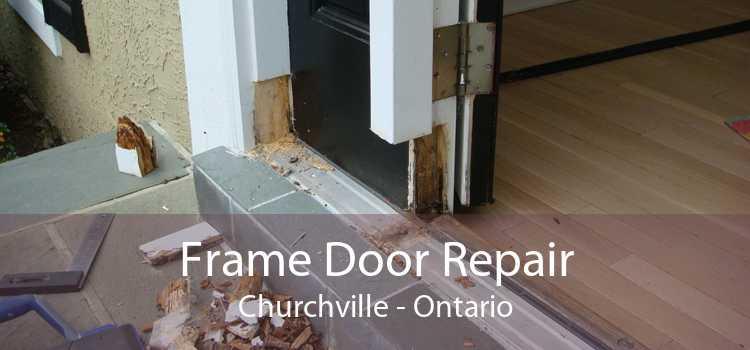 Frame Door Repair Churchville - Ontario