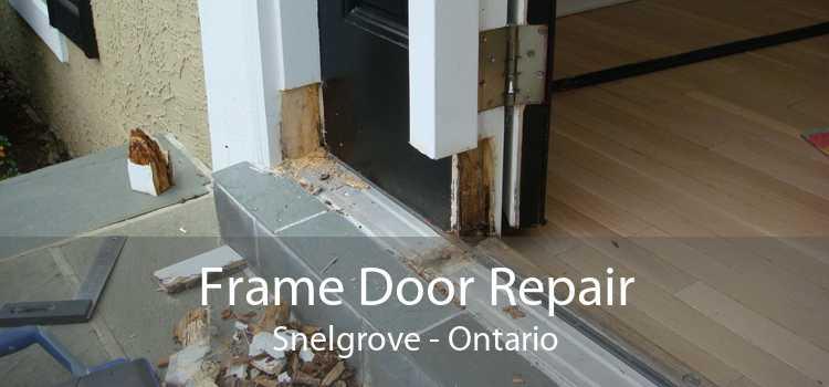 Frame Door Repair Snelgrove - Ontario