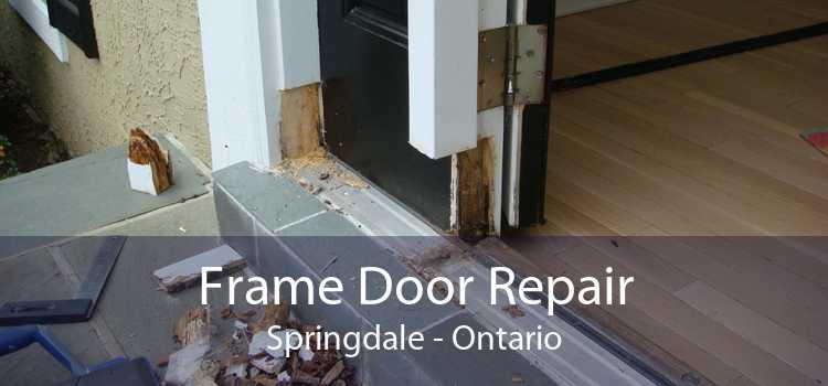 Frame Door Repair Springdale - Ontario