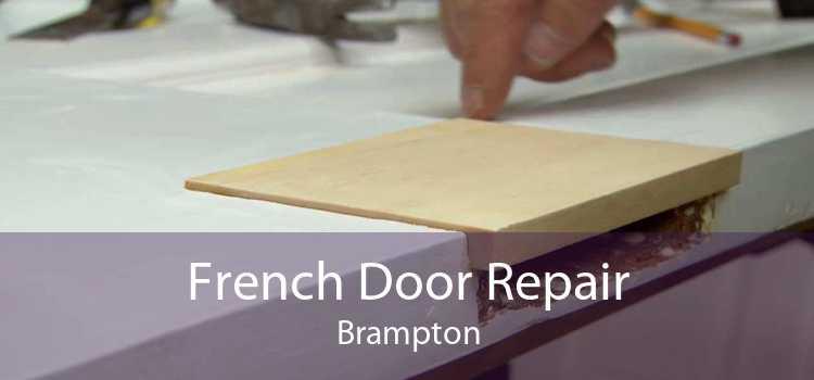 French Door Repair Brampton