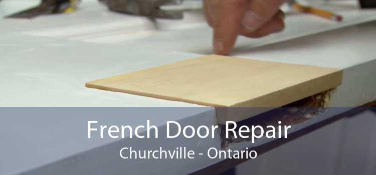 French Door Repair Churchville - Ontario