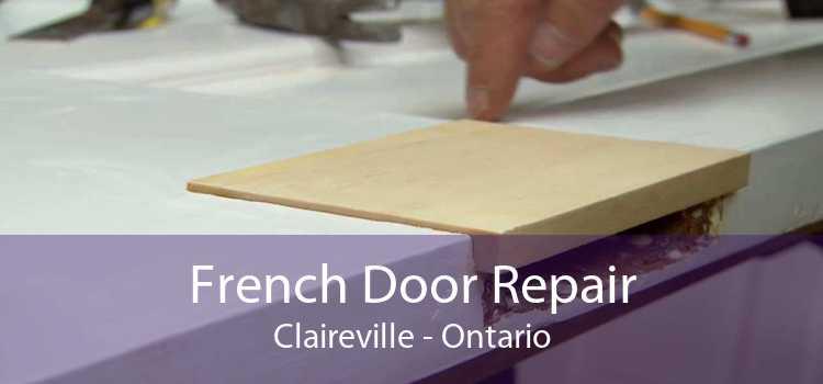 French Door Repair Claireville - Ontario