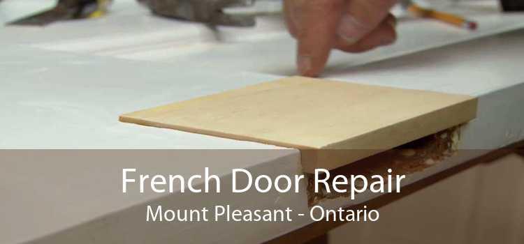 French Door Repair Mount Pleasant - Ontario