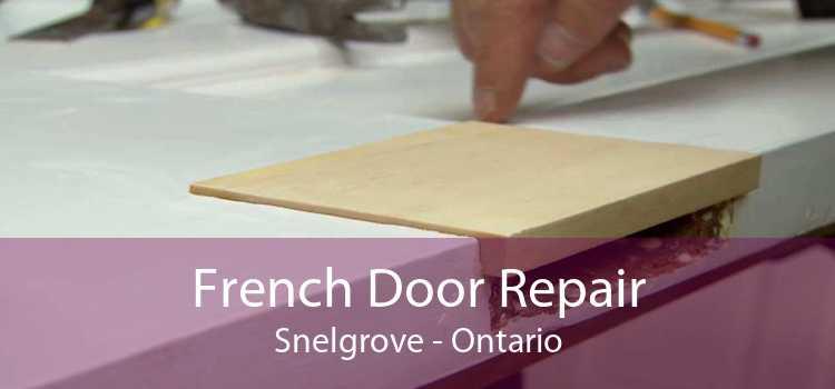 French Door Repair Snelgrove - Ontario
