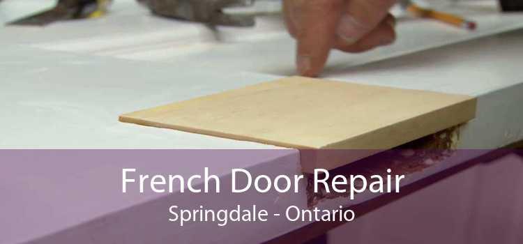 French Door Repair Springdale - Ontario