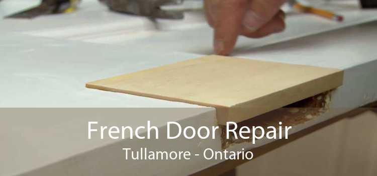 French Door Repair Tullamore - Ontario