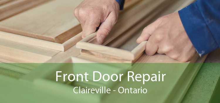 Front Door Repair Claireville - Ontario