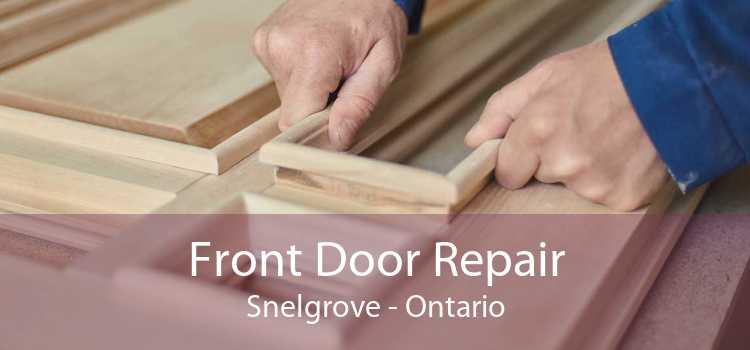 Front Door Repair Snelgrove - Ontario