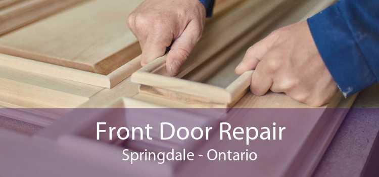 Front Door Repair Springdale - Ontario