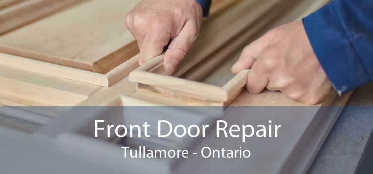 Front Door Repair Tullamore - Ontario