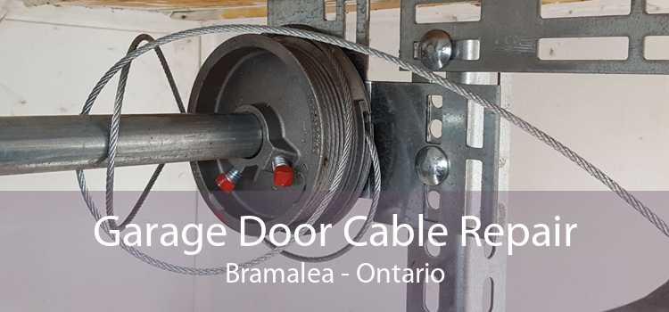 Garage Door Cable Repair Bramalea - Ontario