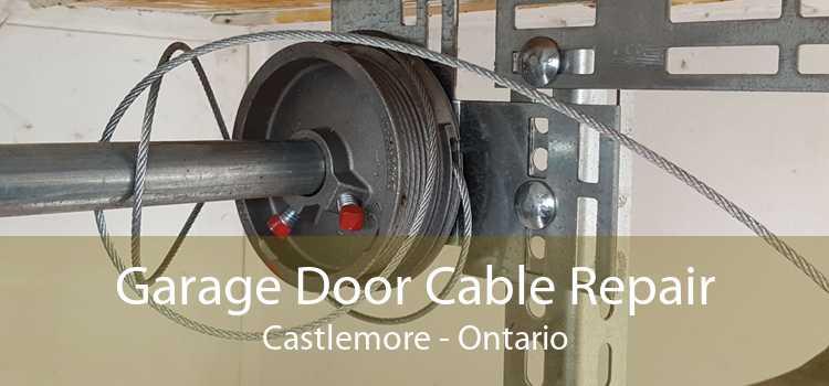 Garage Door Cable Repair Castlemore - Ontario