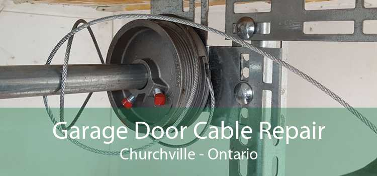 Garage Door Cable Repair Churchville - Ontario
