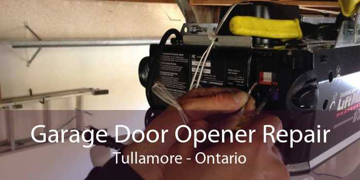 Garage Door Opener Repair Tullamore - Ontario