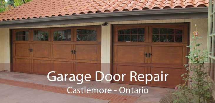Garage Door Repair Castlemore - Ontario