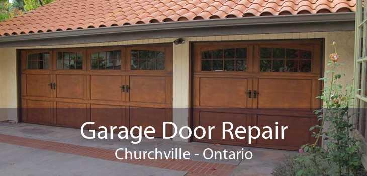Garage Door Repair Churchville - Ontario