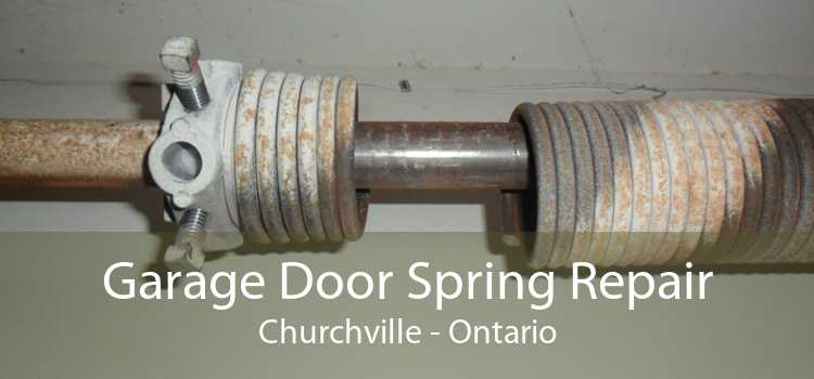 Garage Door Spring Repair Churchville - Ontario
