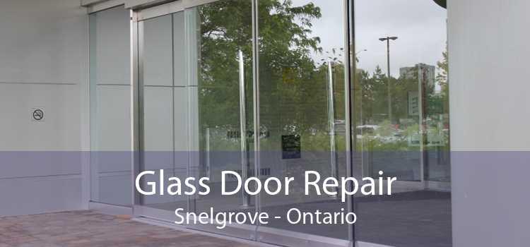 Glass Door Repair Snelgrove - Ontario